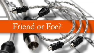 RCA Y-Cables, Friend or Foe?